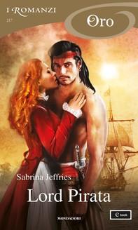 Lord Pirata (I Romanzi Oro) - Librerie.coop