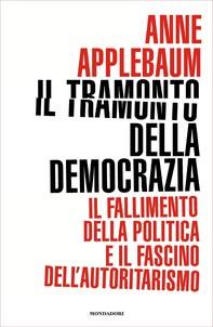 Il tramonto della democrazia - Librerie.coop