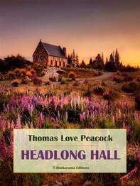 Headlong Hall - Librerie.coop