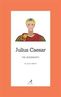 Julius Caesar - The Biography - Librerie.coop