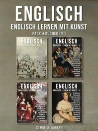 Pack 4 Bücher in 1 - Englisch - Englisch Lernen Mit Kunst - Librerie.coop