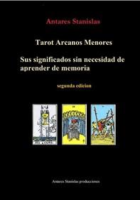 Tarot Arcanos Menores, sus significados sin necesidad de aprender de memoria. 2ed - Librerie.coop