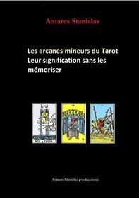 Les arcanes mineurs du Tarot,leur signification sans les mémoriser - Librerie.coop