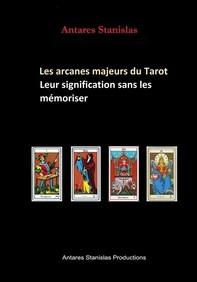 Les arcanes majeurs du Tarot, leur signification sans les mémoriser - Librerie.coop