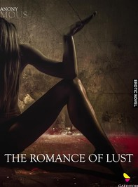 The romance of lust - Librerie.coop