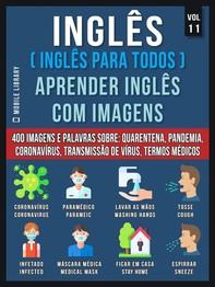 Inglês (Inglês Para Todos) Aprender Inglês Com Imagens (Vol 11) - Librerie.coop