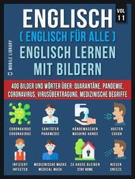 Englisch (Englisch Für Alle) Englisch Lernen Mit Bildern (Vol 11) - Librerie.coop
