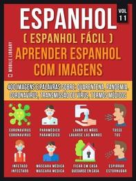 Espanhol (Espanhol Fácil) Aprender Espanhol Com Imagens (Vol 11) - Librerie.coop