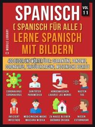 Spanisch (Spanisch Für Alle) Lerne Spanisch mit Bildern (Vol 11) - Librerie.coop