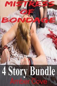 Mistress of Bondage 4 Story Bundle - Librerie.coop