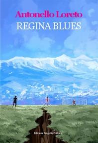 Regina Blues - Librerie.coop