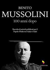 Mussolini, 100 anni dopo - Librerie.coop