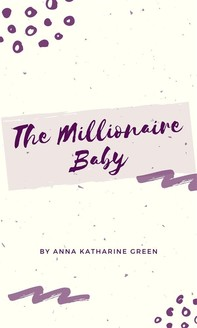 The Millionaire Baby - Librerie.coop