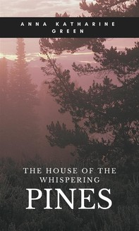The House of the Whispering Pines - Librerie.coop