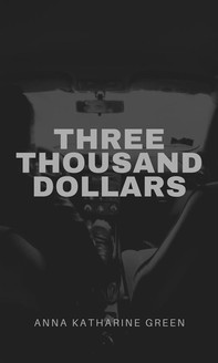 Three Thousand Dollars - Librerie.coop