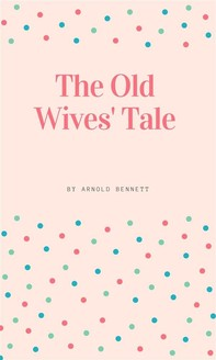 The Old Wives' Tale - Librerie.coop