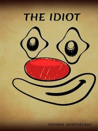 The Idiot - Librerie.coop