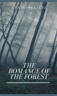 The Romance of the Forest - Librerie.coop