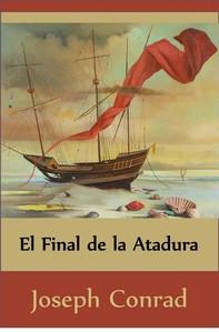 El Final de la Atadura (Translated) - Librerie.coop