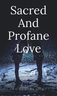 Sacred And Profane Love - Librerie.coop