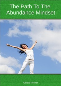 The Path To The Abundance Mindset - Librerie.coop