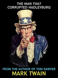 The Man that Corrupted Hadleyburg - Librerie.coop