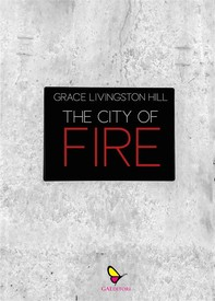The City of Fire - Librerie.coop