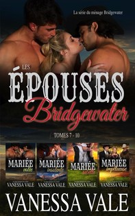 Les épouses Bridgewater: La série du ménage Bridgewater - Tomes 7 - 10 - Librerie.coop