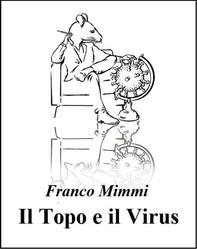 Il Topo e il Virus - Librerie.coop