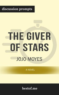 "Summary: ""The Giver of Stars: A Novel"" by Jojo Moyes - Discussion Prompts - Librerie.coop"