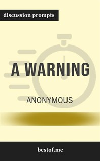 "Summary: ""A Warning"" by Anonymous - Discussion Prompts - Librerie.coop"