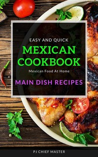 Easy and quick Mexican Cookbook - Librerie.coop