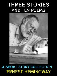 Three Stories and Ten Poems - Librerie.coop