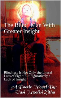 The blind man with Greater Insight - Librerie.coop