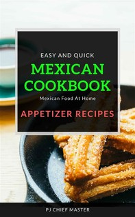 Mexican Cookbook Appetizer Recipes - Librerie.coop