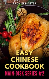 Easy Chinese Cookbook Main Dish Series 2 - Librerie.coop