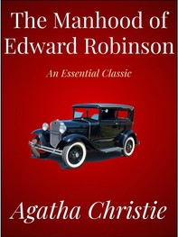 The Manhood of Edward Robinson - Librerie.coop