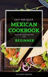 Mexican Cookbook For Beginner - Librerie.coop