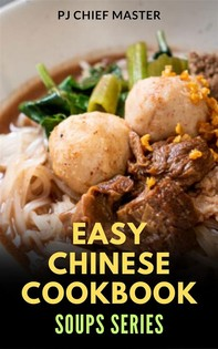 Easy Chinese Cookbook Soups Series - Librerie.coop