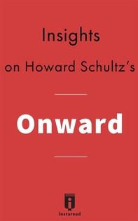 Insights on Howard Schultz's Onward  - Librerie.coop