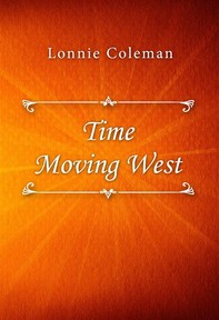 Time Moving West - Librerie.coop