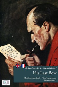 Sherlock Holmes' His Last Bow - (English + French Version) - Librerie.coop