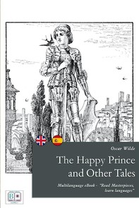 The Happy Prince and other Tales (English + Spanish Interactive Version) - Librerie.coop