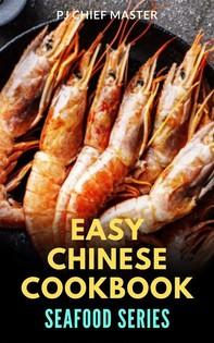 Easy Chinese Cookbook Seafood Series - Librerie.coop