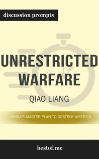 "Summary: ""Unrestricted Warfare: China's Master Plan to Destroy America"" by Qiao Liang - Discussion Prompts - Librerie.coop"