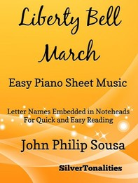 Liberty Bell March Easy Piano Sheet Music - Librerie.coop