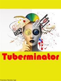 Tuberminator - Librerie.coop