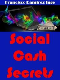 Social Cash Secrets - Librerie.coop