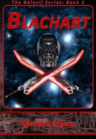 Blachart (Galaxii, #1) - Librerie.coop