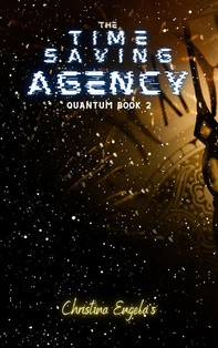 The Time Saving Agency (Quantum, #2) - Librerie.coop